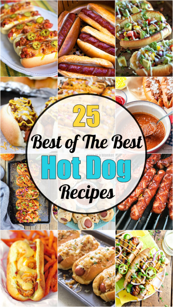 25 Best Of The Best Hot Dog Recipes Roundup